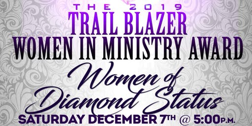 2019 Women in Ministry Trailblazer Dinner & Awards Show