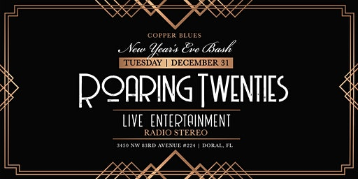 Copper Blues: ROARING 20's NYE BASH