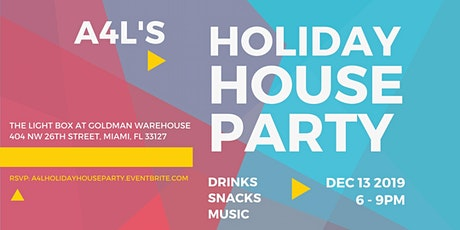 A4L's Holiday House Party tickets