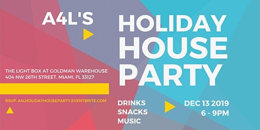 A4L's Holiday House Party