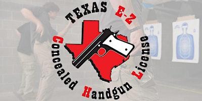 EZCHL - Texas LTC License to Carry a Handgun Class (Formerly CHL)