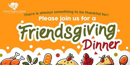 Detroit Phoenix Center -  Friendsgiving