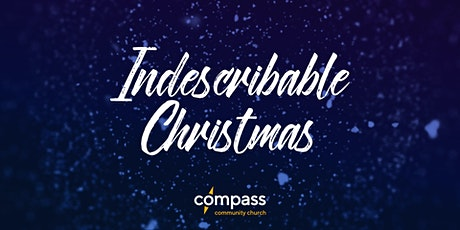 Indescribable Christmas | Shelburne Site tickets