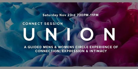UNION - Connect Session - Men's & Women's Circle Experience tickets