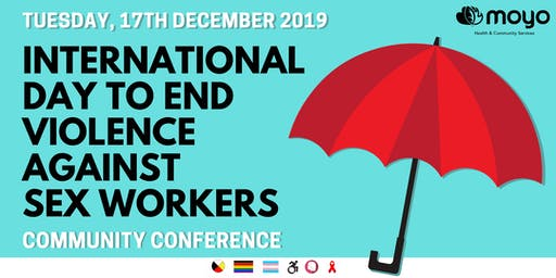 International Day to End Violence Against Sex Workers Community Conference