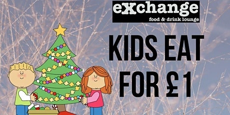 Kids Eat For £1 This Christmas Holiday Season tickets