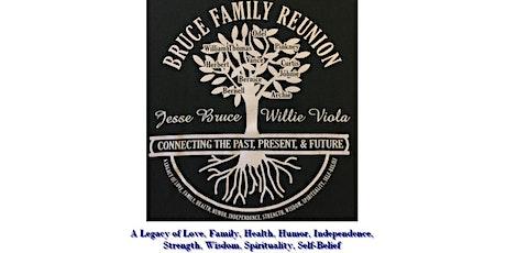 2020 Bruce Family Reunion - Sacramento CA tickets