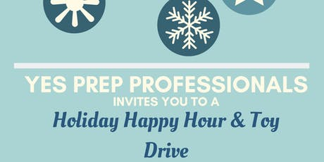 YES Prep Professionals Holiday Happy Hour & Toy Drive tickets