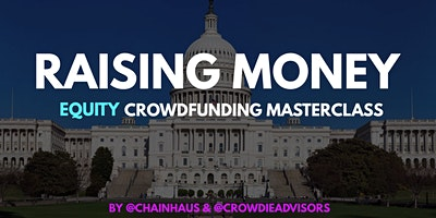 Raising Money - Equity Crowdfunding Masterclass, DC