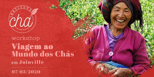 Workshop Viagem ao Mundo dos Chás - Joinville