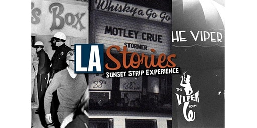 THE SUNSET STRIP EXPERIENCE (02-20-2020 starts at 11:00 AM)