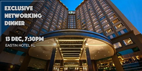 Exclusive Networking Dinner (Kuala Lumpur) tickets