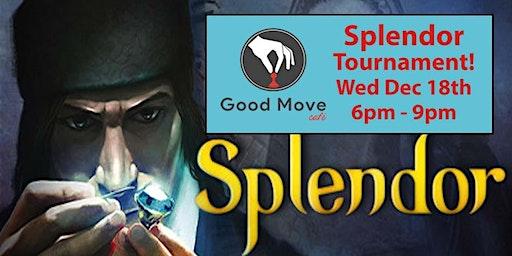 Splendor Tournament December 18th!