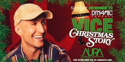 DJ Vice's Christmas Story, Aura Dynamic Sundays |12.22.19|
