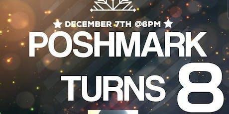 POSHMARK TURNS 8! tickets