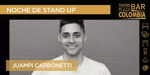 Noche de Stand UP - Juampi Carbonetti