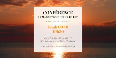 """Conférence : Le Magnétisme dit """"curatif"""" entradas"""