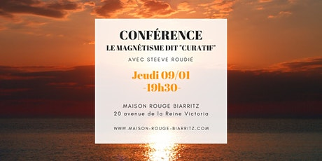 """Conférence : Le Magnétisme dit """"curatif"""" billets"""