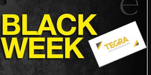 Black Week da Tegra Incorporadora