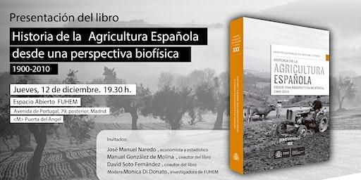 Historia de la agricultura española desde la perspectiva biofísica