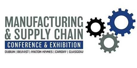 Scotland Manufacturing & Supply Chain Conference & Exhibition tickets