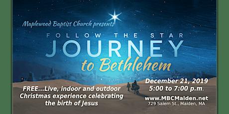 Follow the Star...Journey to Bethlehem tickets