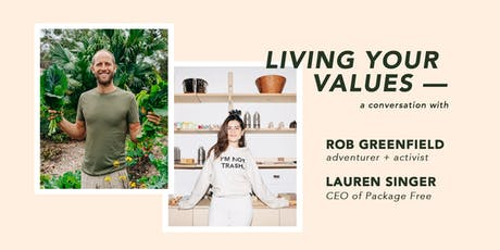 Living Your Values, a conversation with  Rob Greenfield and Lauren Singer tickets