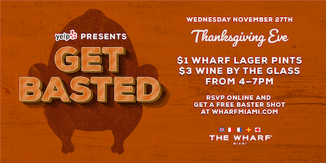 GET BASTED! Thanksgiving Eve Bash tickets
