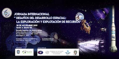 """Jornada Internacional """"Desafíos  del Desarrollo Espacial"""" entradas"""