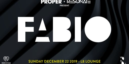 Proper × Resonate Present: DJ Fabio @ L8 Lounge DC