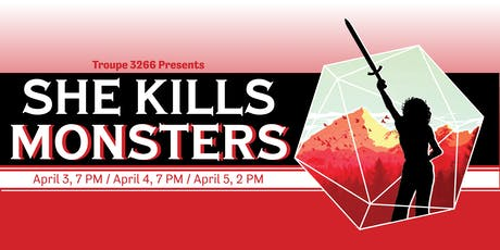 PUBLICITY IE: Troupe 3266's She Kills Monsters tickets