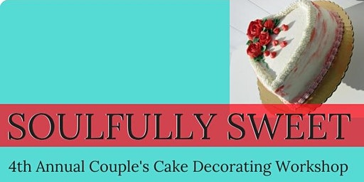 Soulfully Sweet Love: A Couple's Cake Decorating Workshop