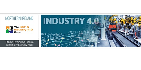 The Northern Ireland IoT & Industry 4.0 Expo tickets