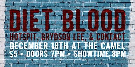 Friendsmas w/ Diet Blood, HotSpit, Contact, Brydson Lee tickets