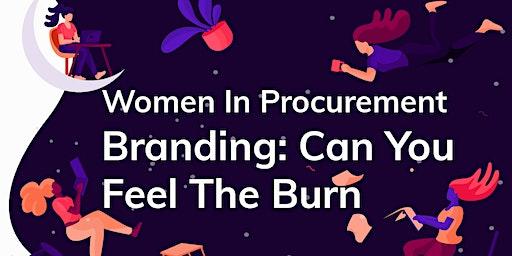 2020 Houston GWPP - Branding: Can You Feel The Burn