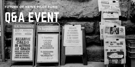 Future of News Pilot Fund Q&A event in London tickets