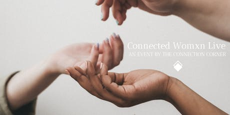 Connected Womxn Live tickets