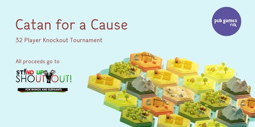 Catan for a Cause!  Knockout Tournament