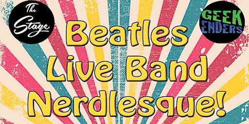 Beatles Live Band Nerdlesque