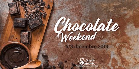 Chocolate weekend in Lecce biglietti