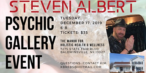 Steven Albert: Psychic Gallery Event - The Manor 12/17
