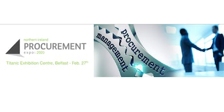 The Northern Ireland Procurement Conference & Expo tickets
