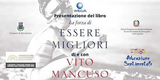 """Presentazione del libro """"La Forza di essere migliori"""" con Vito Mancuso"""