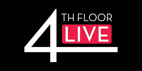 4th Floor Live: SAVE THE DATE tickets