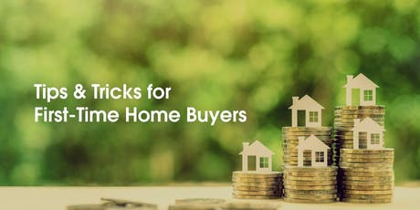 Homebuying Tips For First Time Home Buyer's tickets