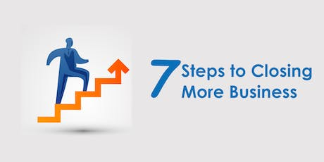 Business Leader Workshop: 7 Steps to Closing More Business tickets