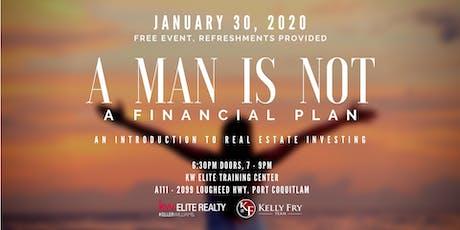 A Man Is Not a Financial Plan tickets