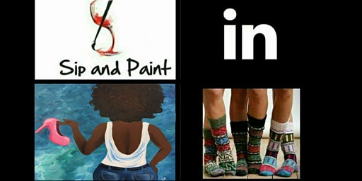 SIP N PAINT IN SOCKS!!! DOING IT AGAIN, AND DOING IT BETTER!