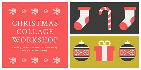 Christmas Collage Workshop tickets