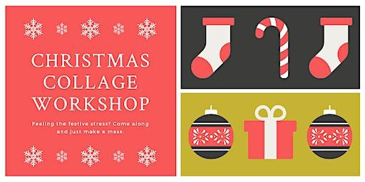 Christmas Collage Workshop